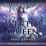 Winter Queen: Fairy Queens, Book 2