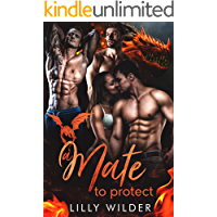 A Mate To Protect: Paranormal Dragon Reverse Harem Romance book cover