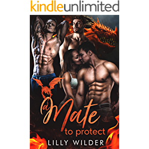 A Mate To Protect: Paranormal Dragon Reverse Harem Romance