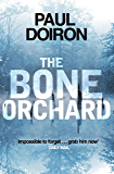 The Bone Orchard (Mike Bowditch Series)