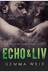 Echo & Liv (Archer's Creek Book 4) Kindle Edition