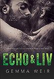 Echo & Liv (Archer's Creek)