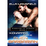 Kidnapped by the Alien Barbarians (Warriors of Warden Book 1)