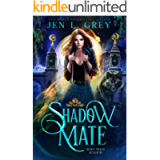 Shadow Mate (Wolf Moon Academy Book 1)