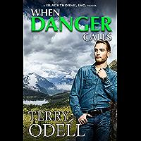 When Danger Calls (Blackthorne, Inc Book 1)