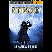 NINRAGON 01: Le Marteau du Nord (NINRAGON – La Série t. 1)