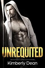 Unrequited Kindle Edition