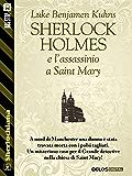 Sherlock Holmes e l'assassinio a Saint Mary (Sherlockiana)