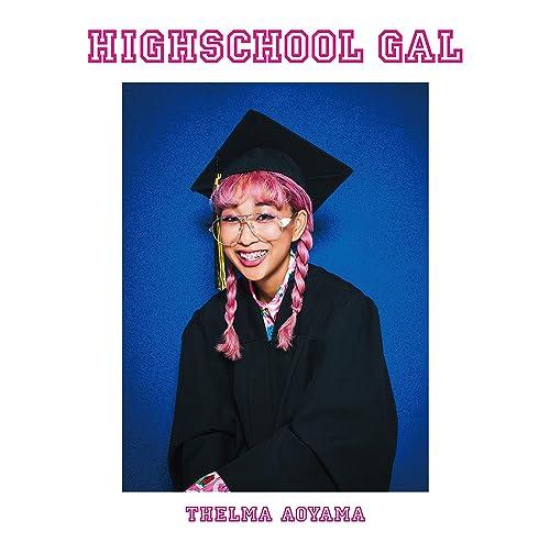 青山テルマ - HIGHSCHOOL GAL [MP3][320K][84MB]