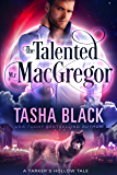 The Talented Mr. MacGregor: A Tarker's Hollow Tale (Tales from Tarker's Hollow Book 2)