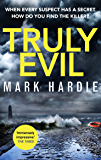 Truly Evil: When every suspect has a secret, how do you find the killer? (Pearson and Russell)
