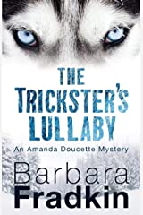 The Trickster's Lullaby: An Amanda Doucette Mystery Kindle Edition