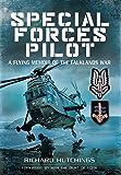 Special Forces Pilot: A Flying Memoir of the Falkland War