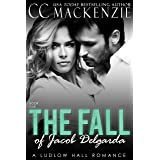 The Fall Of Jacob Del Garda: A Ludlow Hall Romance