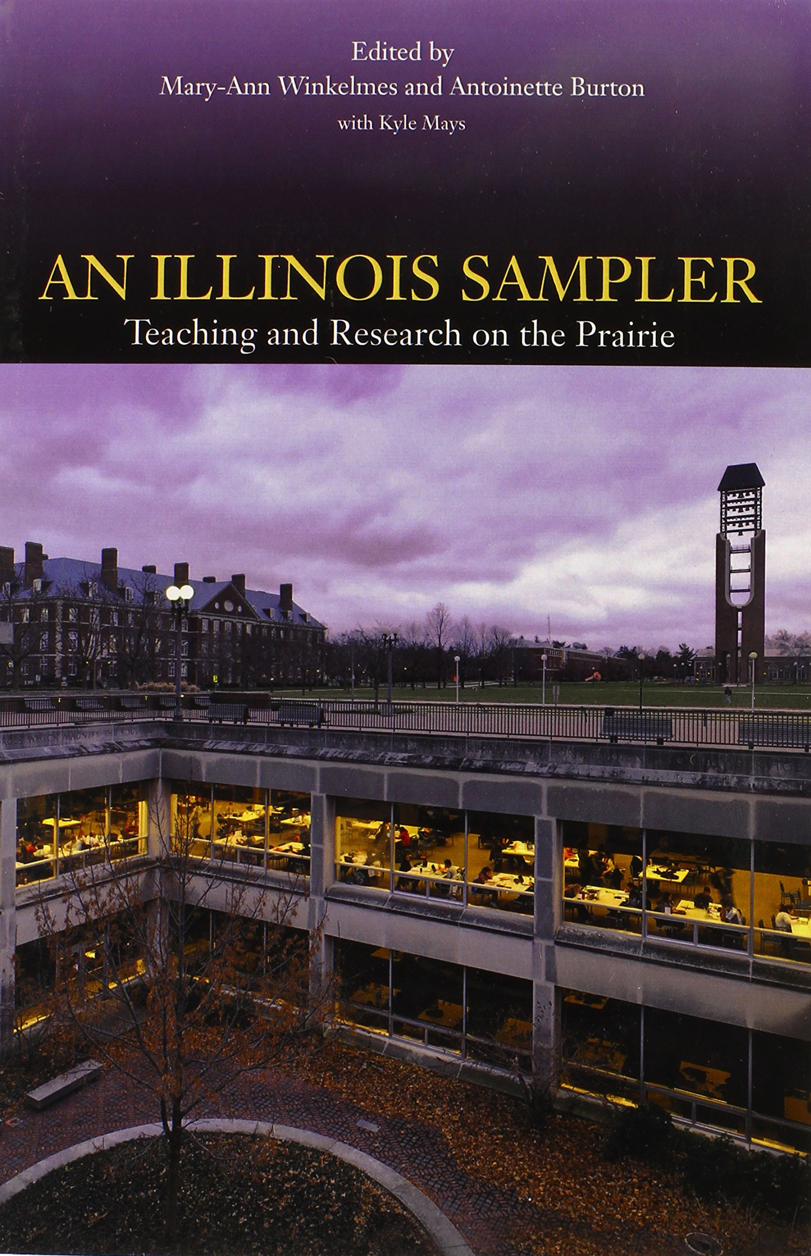 Download An Illinois Sampler: Teaching and Research on the Prairie pdf epub