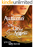 Autumn in the City of Angels (The Autumn Series Book 1)