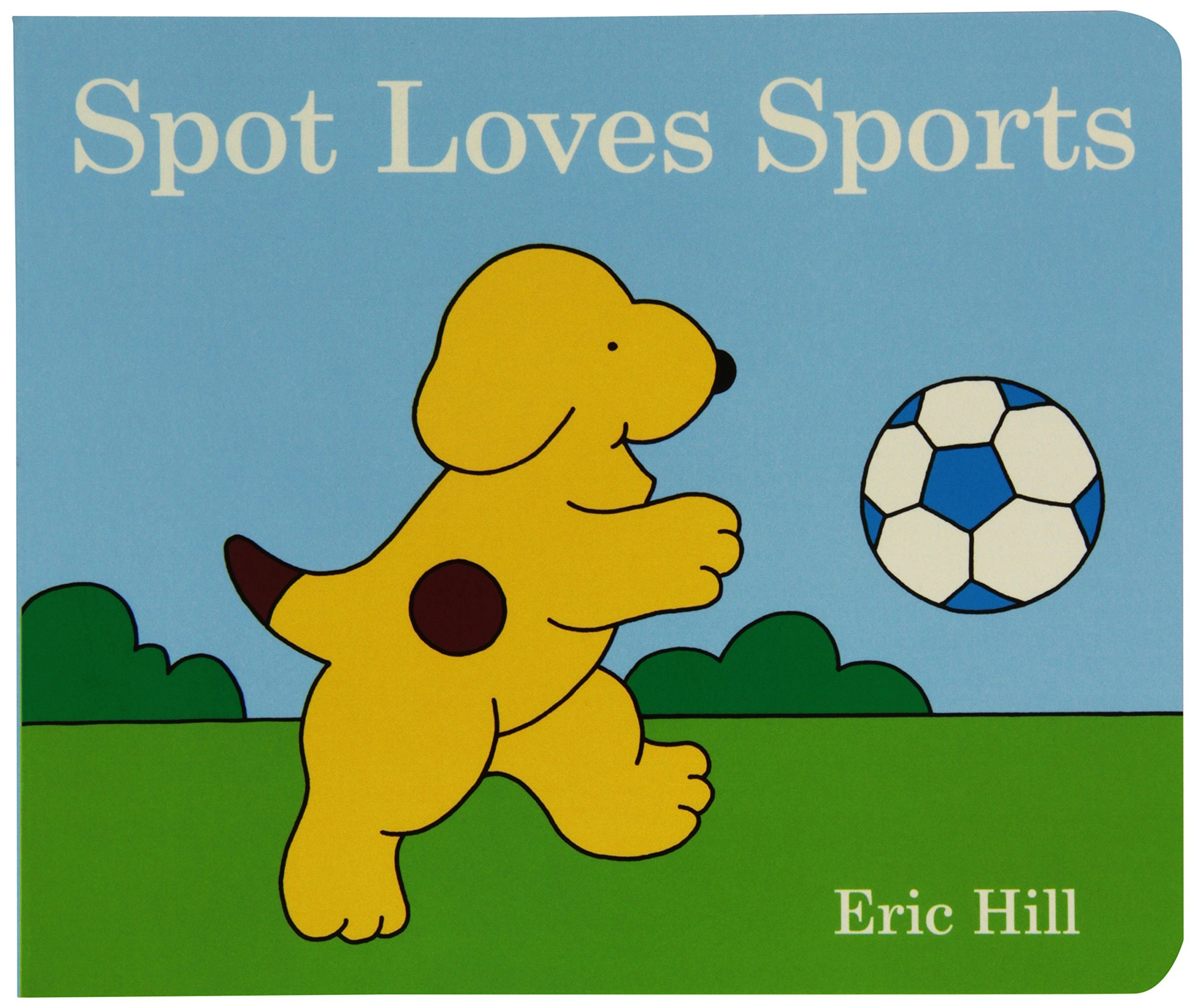 Download Spot Loves Sports by Eric Hill (10-May-2012) Board book pdf