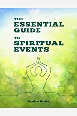 The Essential Guide to Spiritual Events Kindle Edition