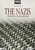 Nazis: A Warning from History, The