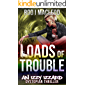 Loads of Trouble: An Izzy Izzard Dystopian Thriller
