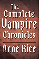 The Complete Vampire Chronicles 12-Book Bundle Kindle Edition