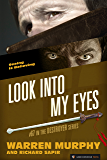 Look into My Eyes (The Destroyer Book 67)