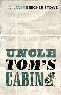 Uncle Toms Cabin (English Edition)