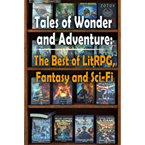 Tales of Wonder and Adventure: The Best of LitRPG, Fantasy and Sci Fi (Publisher's Catalog)