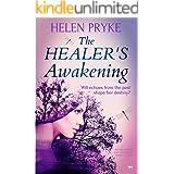 The Healer's Awakening: An Absorbing and Romantic Family Saga (The Healer's Saga)