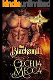 The Blacksmith: A Forbidden Love Medieval Romance (Order of the Broken Blade Book 1)