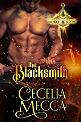 The Blacksmith: A Forbidden Love Medieval Romance (Order of the Broken Blade Book 1) Kindle Edition
