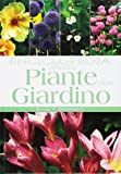 Enciclopedia delle piante da giardino. Ediz. illustrata