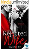 The Rejected Wife