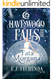 Fata Morgana (Havenwood Falls High Book 8)