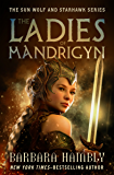 The Ladies of Mandrigyn (The Sun Wolf and Starhawk Series Book 1)