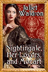 Nightingale, Her Lovers and Mozart Kindle Edition