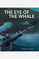 The Eye of the Whale (Tilbury House Nature Book) Kindle Edition
