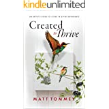 Created to Thrive: An Artist's Guide To Living In Divine Abundance