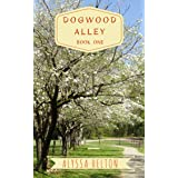 Dogwood Alley (Dogwood Alley Series Book 1)