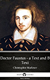 Doctor Faustus - A Text and B Text by Christopher Marlowe - Delphi Classics (Illustrated) (Delphi Parts Edition (Christopher Marlowe))