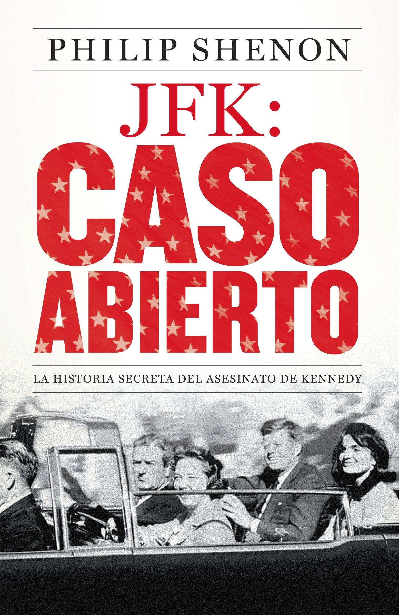Read Online JFK: Caso abierto: La historia secreta del asesinato de Kennedy (Spanish Edition) pdf epub