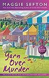 Yarn Over Murder (A Knitting Mystery Book 12)