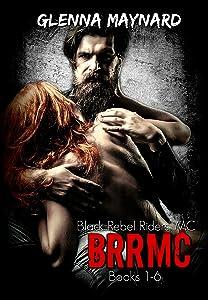 Black Rebel Riders' MC Series Books 1-6