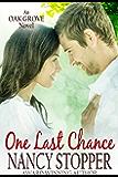 One Last Chance (Oak Grove Series Book 3)