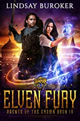 Elven Fury (Agents of the Crown Book 4) Kindle Edition