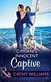 Cipriani's Innocent Captive (Mills & Boon Modern)