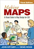 Making Maps, Third Edition: A Visual Guide to Map Design for GIS