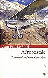 Aéropostale (Saga Yann Kermadec t. 2)