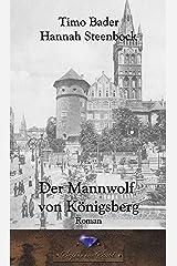 Der Mannwolf von Königsberg (German Edition) Kindle Edition