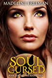 Soul Cursed (Fate Bound Saga Book 3)